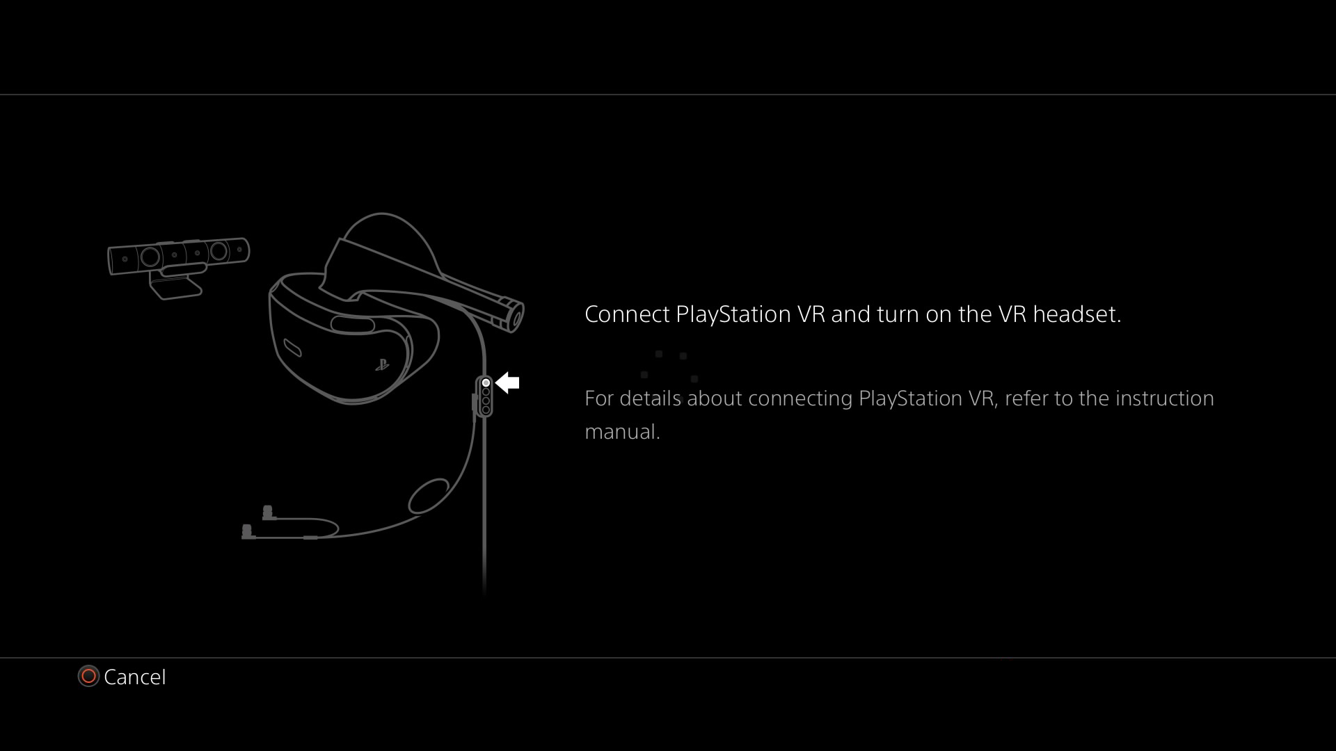 PlayStation VR Demo Disc - connect headset screen